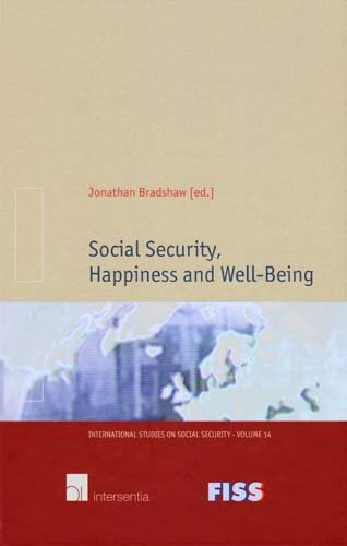 Read Online Social Security, Happiness and Well-Being (International Studies on Social Security) PDF