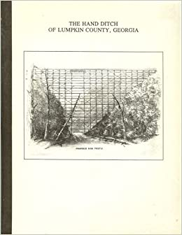 The Hand Ditch of Lumpkin County, Georgia: Prepared for Camp