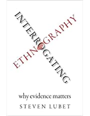 Evidence and Ethnography: Why It Matters and How to Get It Right