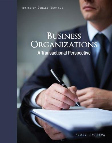 Business Organizations: A Transactional Perspective
