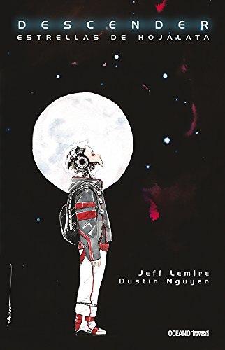 Descender 1. Estrellas de hojalata (Spanish Edition) by Editorial Oceano de Mexico