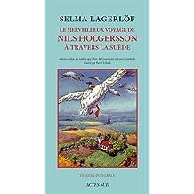 MERVEILLEUX VOYAGE DE NILS HOLGERSSON A TRAVERS    LA SUEDE NE (LE)