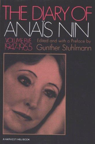 The Diary of Anaïs Nin, 1947–1955: 1947–1955 (The Diary of Anais Nin)