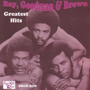 ''Ray, Goodman & Brown - Greatest Hits''