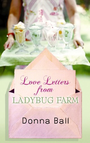 book cover of Love Letters from Ladybug Farm