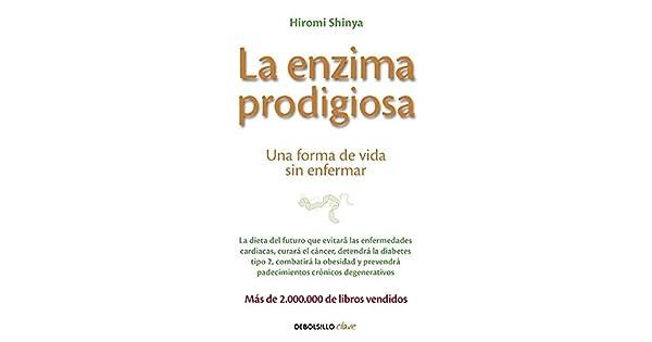 Amazon.com: La enzima prodigiosa / The Enzyme Factor: How to ...