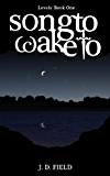 Song to Wake to (Paranormal Romance) (Levels # 1)