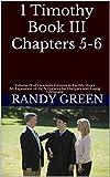 1 Timothy Book III Chapters 5-6: Volume 19 of