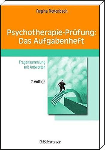 Amazon It Psychotherapie Prufung Das Aufgabenheft Fragensammlung Mit Antworten Rettenbach Regina E Libri In Altre Lingue