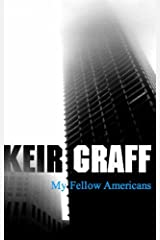 My Fellow Americans Kindle Edition