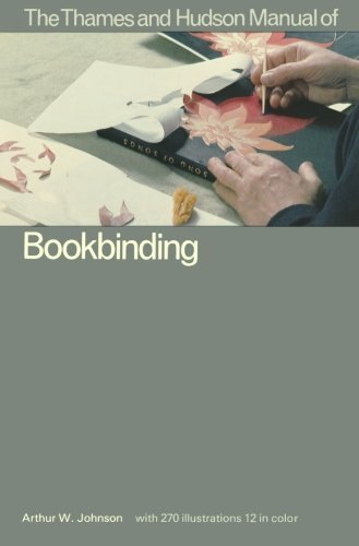 The Thames and Hudson Manual of Book Binding (Thames and Hudson Manuals) by Johnson, Arthur (1981) Paperback