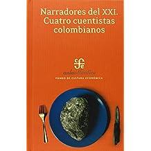 Narradores del XXI. Cuatro cuentistas colombianos (Aula Atlantica) (Spanish Edition)