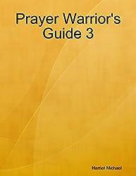 Prayer Warrior's Guide 3