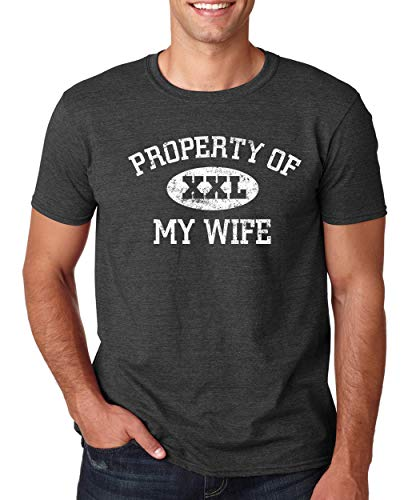 SignatureTshirts Men's Property of My Wife XXL Funny Valentine's Day t-Shirt Cute Couple Husband Wife Gift Dark Heather