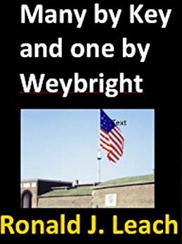 Many by Key and one by Weybright (Baltimore Authors Book 2) by [Key, Francis Scott, Weybright, Victor]
