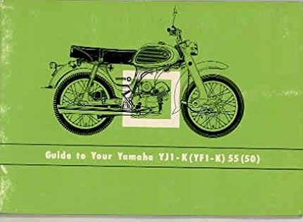 amazon com 1964 yamaha 50 55 yf1k yj1k motorcycle owner s manual rh amazon com yamaha motorcycle owners manuals online yamaha motorcycles owners manuals pdf