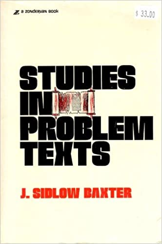Book Studies in Problem Texts: A Series of Elucidating and Applicable Expositions of Perplexing Scripture Passages