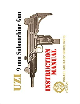 I M I  UZI 9mm Submachine Gun - Manual (ENGLISH) with