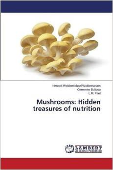 Book Mushrooms: Hidden treasures of nutrition