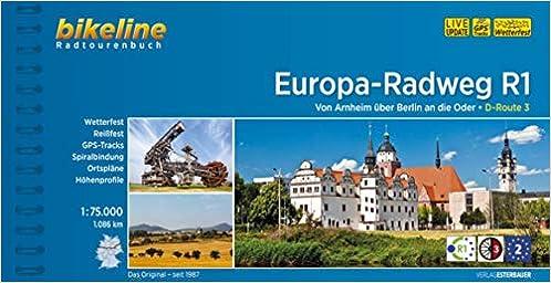 bikeline radtourenbuch europaradweg r1 von arnheim ber berlin nach kstrin an der oder wetterfestreifest