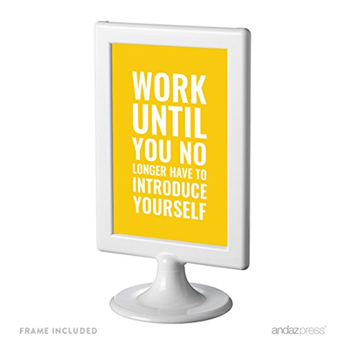 Andaz Press Office Framed Desk Art, Work Until You No Longer Have To Introduce Yourself Inspiration Quote Print