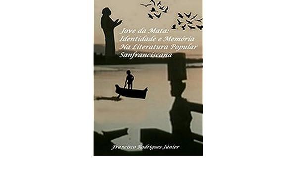 JOVE DA MATA: IDENTIDADE E MEMÓRIA NA LITERATURA POPULAR ...