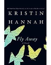 Fly Away: A Novel