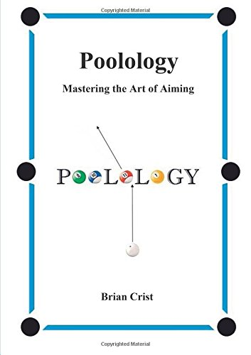 Download Poolology - Mastering the Art of Aiming PDF