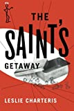 The Saint's Getaway (The Saint Series)