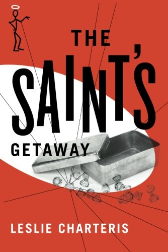 Read Online The Saint's Getaway PDF