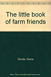 The little book of farm friends