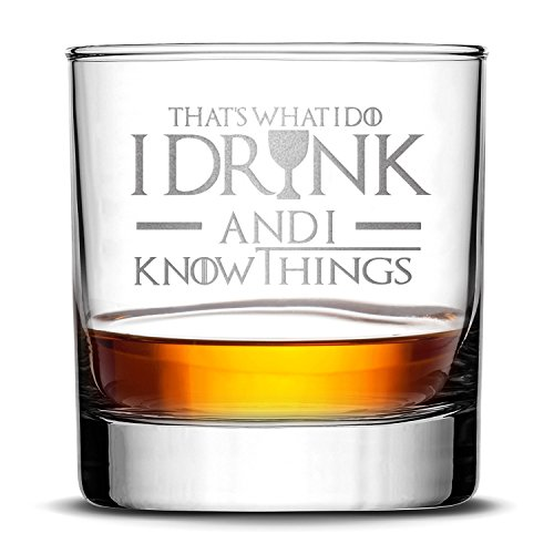 Highball Whiskey Glass - Birthday Gift for Dad - Game of Thrones - I Drink and I Know Things - Drinking Games Glasses for Dad Him Her Husband Brother Wife - 10 Oz glass by FOLE INC - Made in USA by FOLE