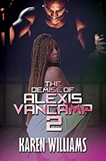 Book Cover: The Demise of Alexis Vancamp 2