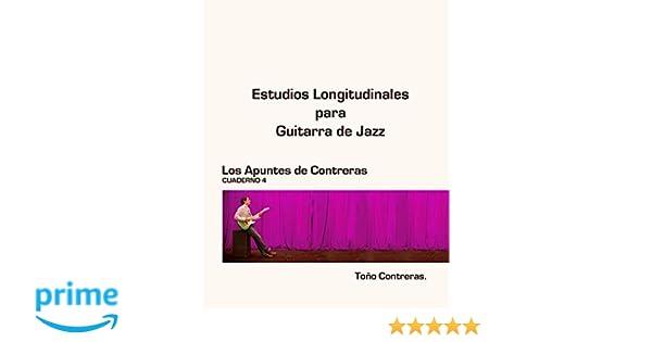 Estudios Longitudinales para Guitarra de Jazz Los Apuntes de ...