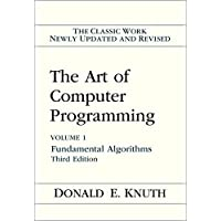 The The Art of Computer Programming: The Art of Computer Programming Fundamental Algorithms Volume. 1: Fundamental Algorithms v. 1