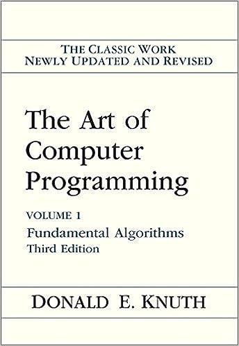 The Art of Computer Programming, Vol. 1: Fundamental Algorithms, 3rd Edition