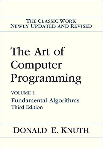 The Art of Computer Programming, Vol. 1: Fundamental Algorithms, 3rd Edition
