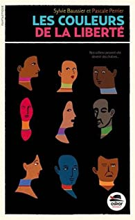 Les couleurs de la liberté par Sylvie Baussier