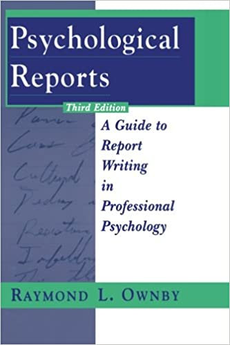 Psychological Reports: A Guide To Report Writing In Professional