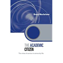 The Academic Citizen: The Virtue of Service in University Life
