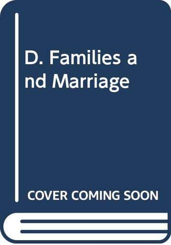 D. Families and Marriage