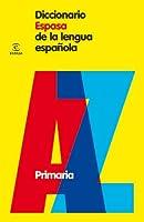 Diccionario Espasa De Primaria (DICCIONARIOS
