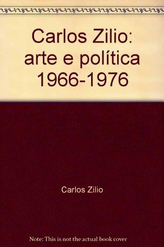 carlos-zilio-arte-e-politica-1966-1976