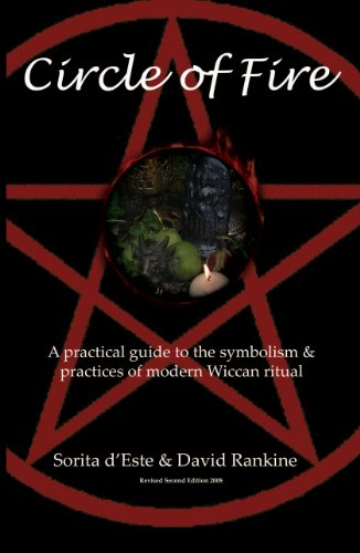 Circle of fire a practical guide to the symbolism practices of circle of fire a practical guide to the symbolism practices of modern wiccan ritual fandeluxe Images