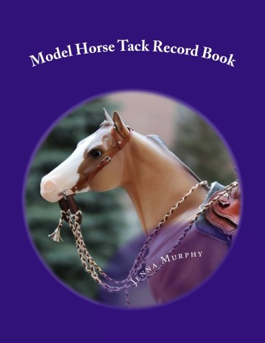 Model Horse Tack Record Book (Record Keeping Collection) (Volume 2)