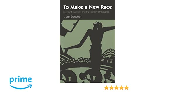 Oragean modernism a lost literary movement 1924 1953 array amazon com to make a new race gurdjieff toomer and the harlem rh amazon fandeluxe Gallery