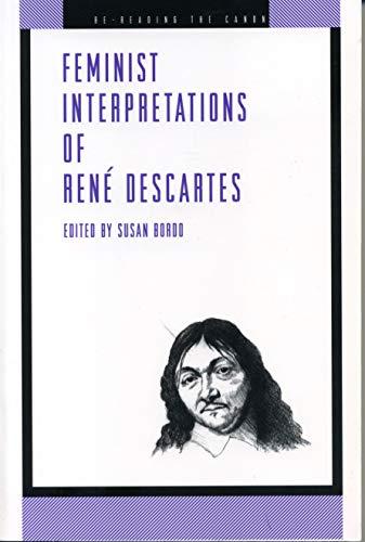 Feminist Interpretations of René Descartes (Re-Reading the ()