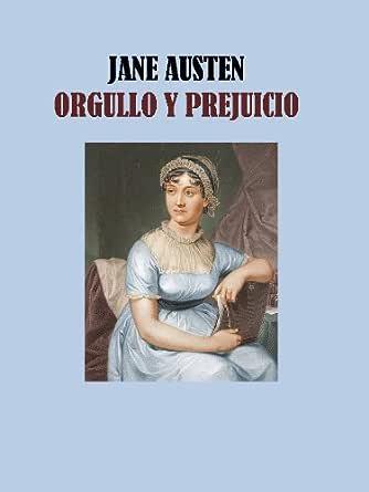 ORGULLO Y PREJUICIO - JANE AUSTEN eBook: JANE AUSTEN: Amazon.es ...