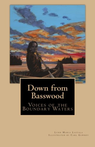 Lynn By Waters - Down from Basswood: Voices of the Boundary Waters