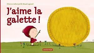 """Afficher """"J'aime la galette"""""""